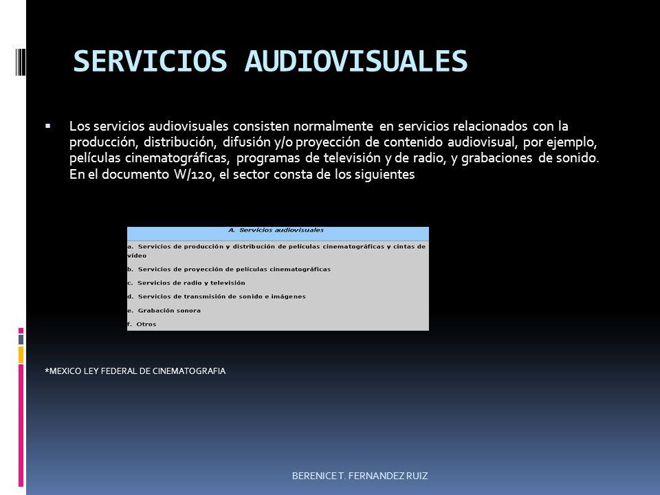 SERVICIOS AUDIOVISUALES Los servicios audiovisuales consisten normalmente en servicios relacionados con la producción, distribución, difusión y/o proy