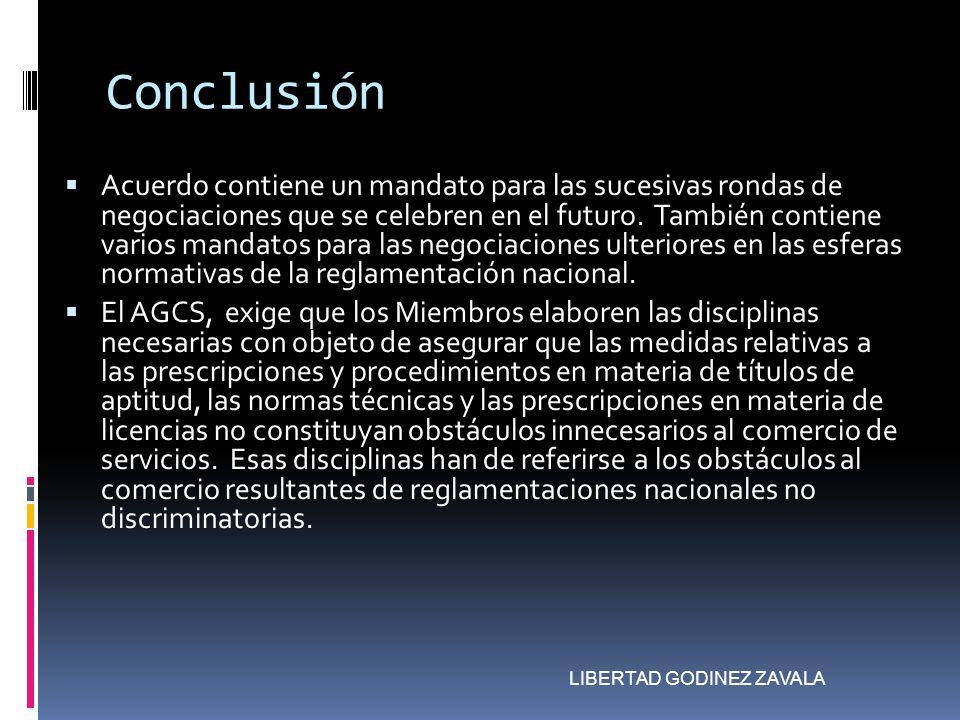 Conclusión Acuerdo contiene un mandato para las sucesivas rondas de negociaciones que se celebren en el futuro. También contiene varios mandatos para
