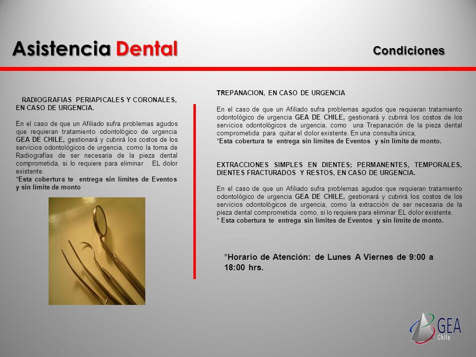 TR EPANACION, EN CASO DE URGENCIA En el caso de que un Afiliado sufra problemas agudos que requieran tratamiento odontológico de urgencia GEA DE CHILE