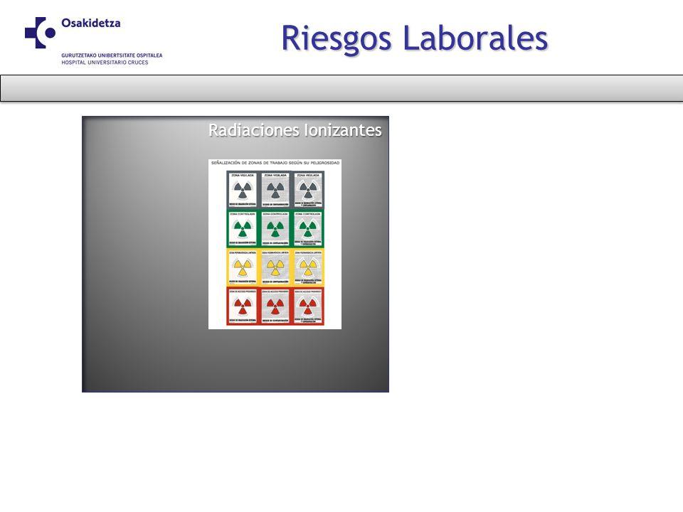 Radiaciones Ionizantes Riesgos Laborales
