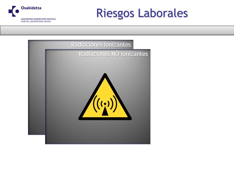 Radiaciones Ionizantes Riesgos Laborales Radiaciones NO Ionizantes
