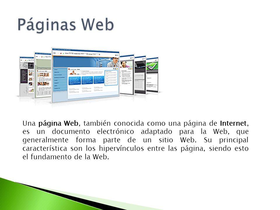 Una página Web, también conocida como una página de Internet, es un documento electrónico adaptado para la Web, que generalmente forma parte de un sit