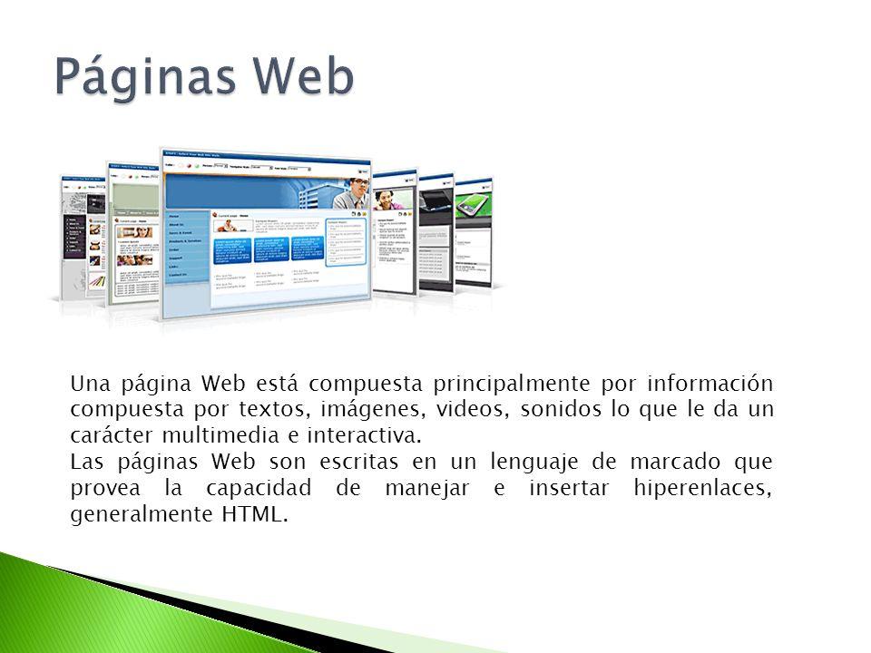 Una página Web está compuesta principalmente por información compuesta por textos, imágenes, videos, sonidos lo que le da un carácter multimedia e int