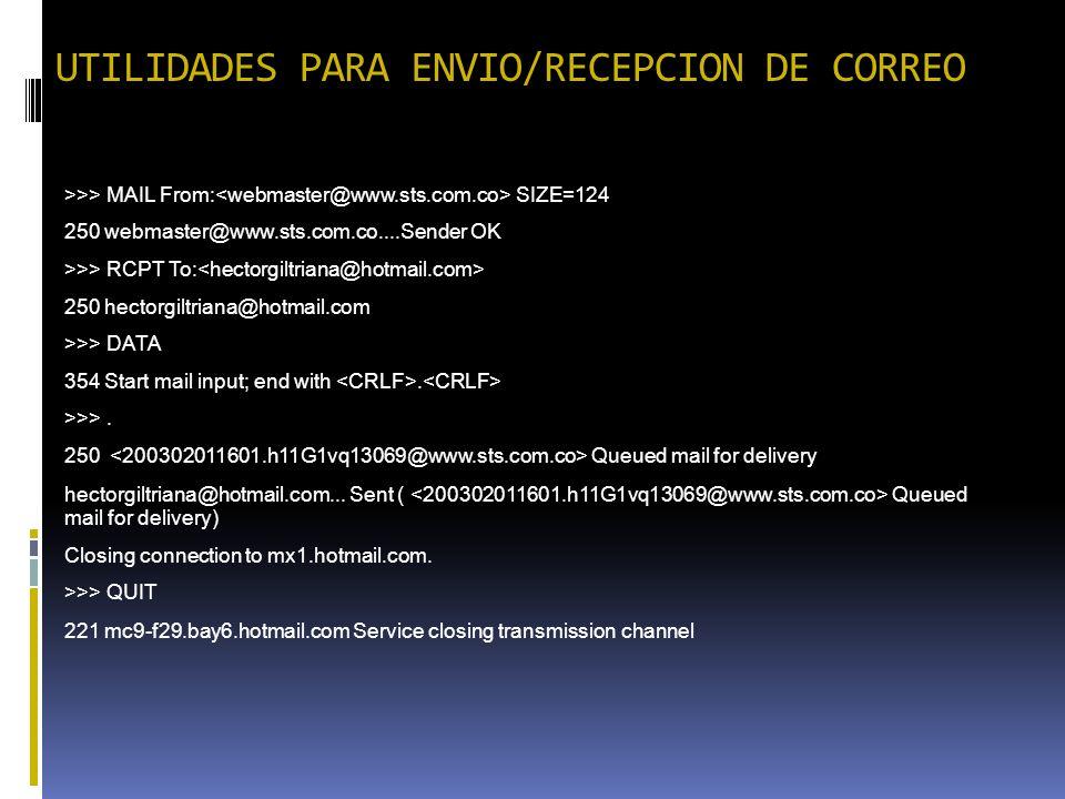 UTILIDADES PARA ENVIO/RECEPCION DE CORREO >>> MAIL From: SIZE=124 250 webmaster@www.sts.com.co....Sender OK >>> RCPT To: 250 hectorgiltriana@hotmail.c