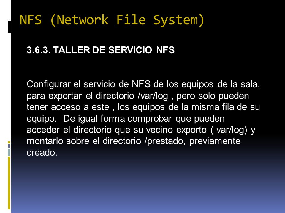 NFS (Network File System) 3.6.3.