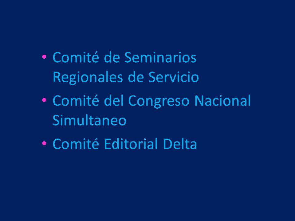 Comité de Seminarios Regionales de Servicio Comité del Congreso Nacional Simultaneo Comité Editorial Delta