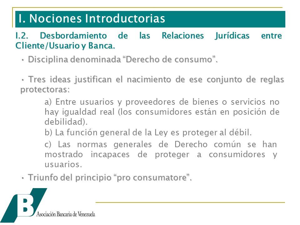 I. Nociones Introductorias Disciplina denominada Derecho de consumo.