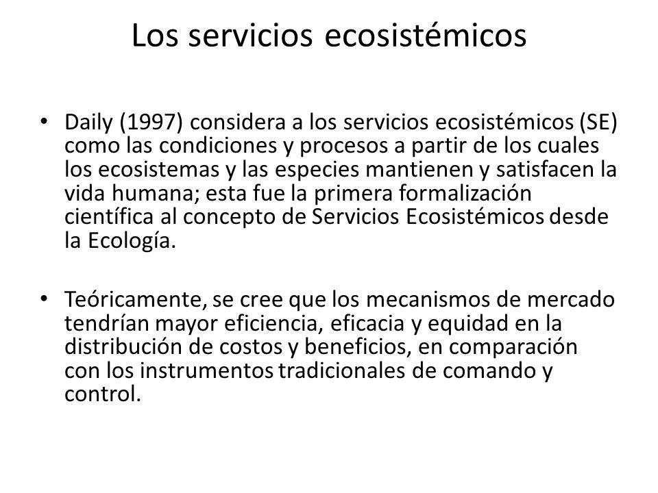 Los servicios ecosistémicos Daily (1997) considera a los servicios ecosistémicos (SE) como las condiciones y procesos a partir de los cuales los ecosi