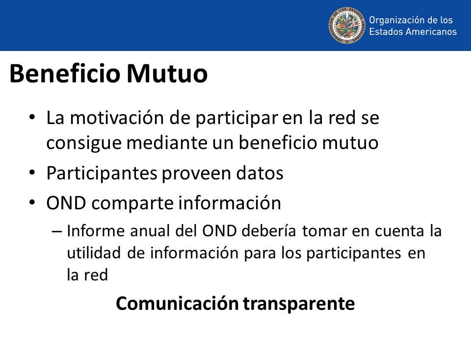 Beneficio Mutuo La motivación de participar en la red se consigue mediante un beneficio mutuo Participantes proveen datos OND comparte información – I