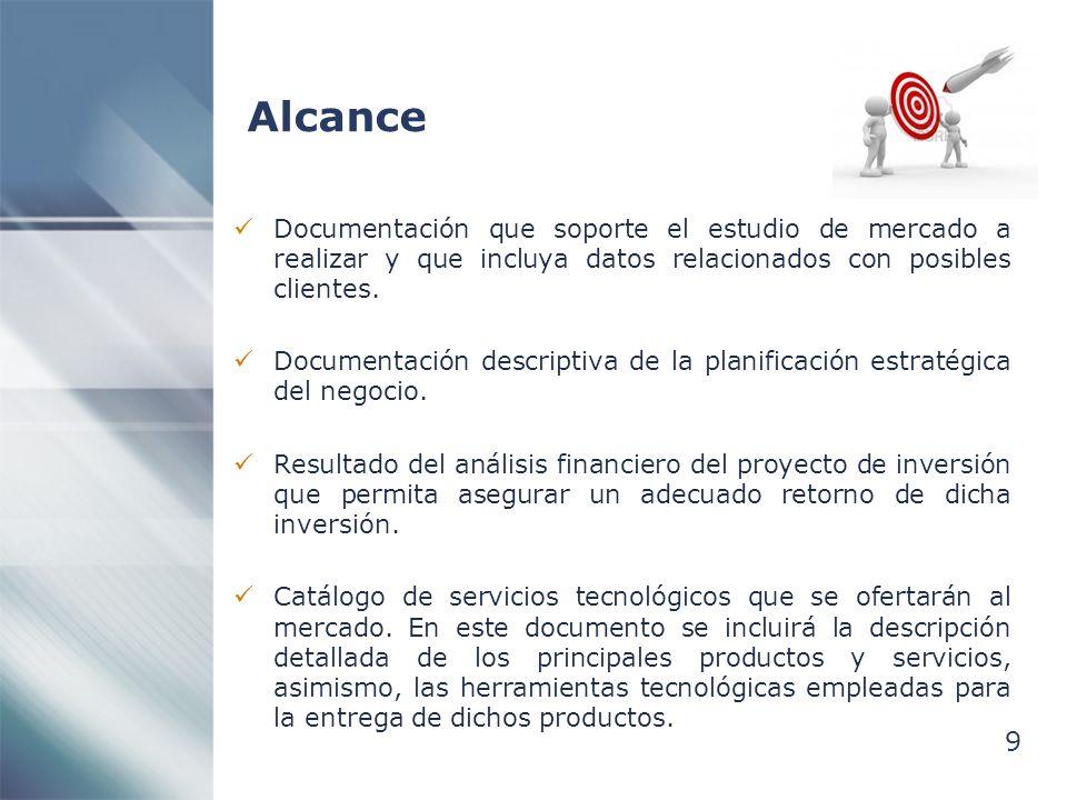 9 Alcance Documentación que soporte el estudio de mercado a realizar y que incluya datos relacionados con posibles clientes. Documentación descriptiva