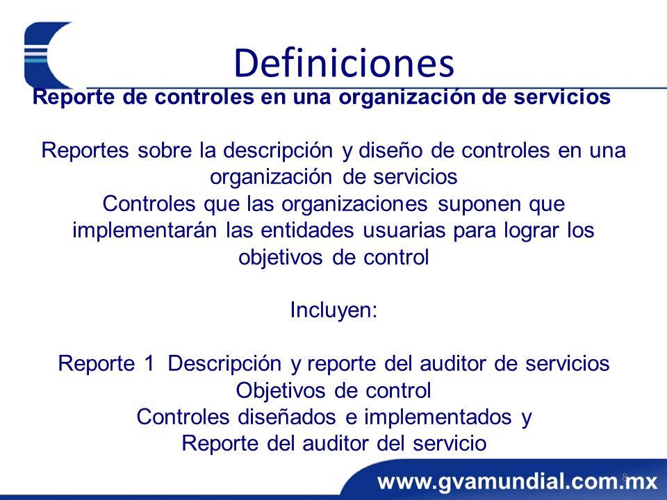 Reporte de controles en una organización de servicios Reportes sobre la descripción y diseño de controles en una organización de servicios Controles q