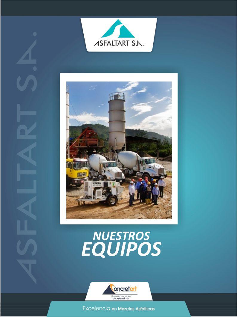 40 www.asfaltart.com PORTAFOLIO DE SERVICIOS NUESTROS EQUIPOS