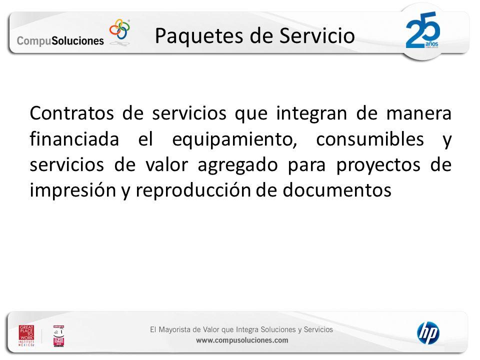 Paquetes de Servicio Contratos de servicios que integran de manera financiada el equipamiento, consumibles y servicios de valor agregado para proyectos de impresión y reproducción de documentos