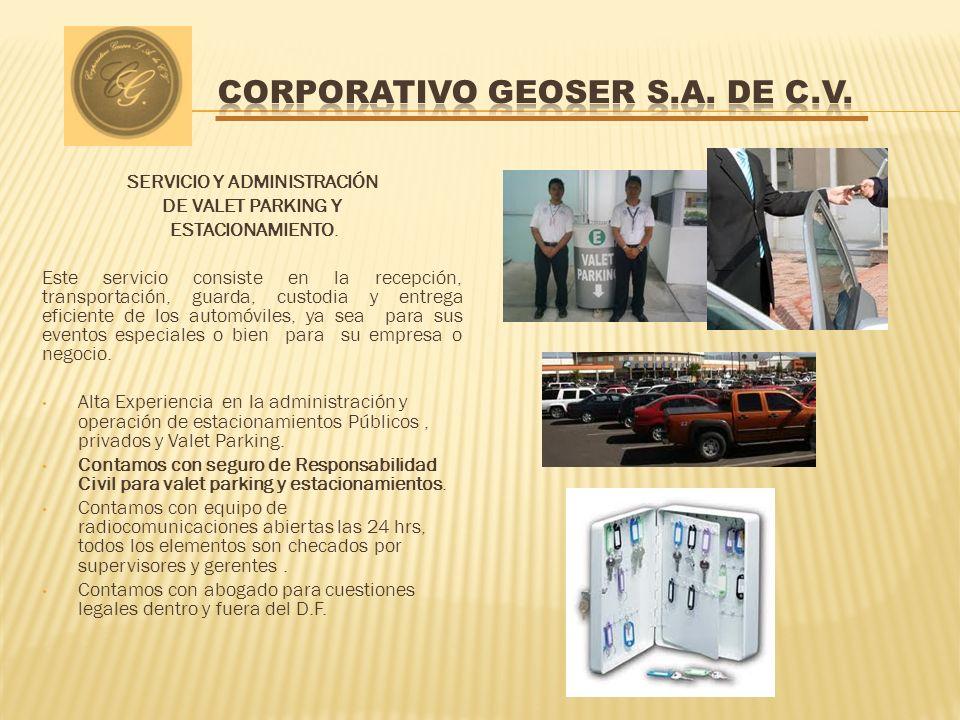 SERVICIO Y ADMINISTRACIÓN DE VALET PARKING Y ESTACIONAMIENTO.