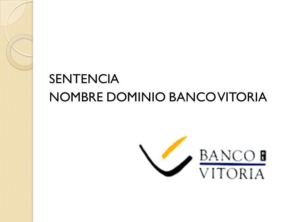 SENTENCIA NOMBRE DOMINIO BANCO VITORIA