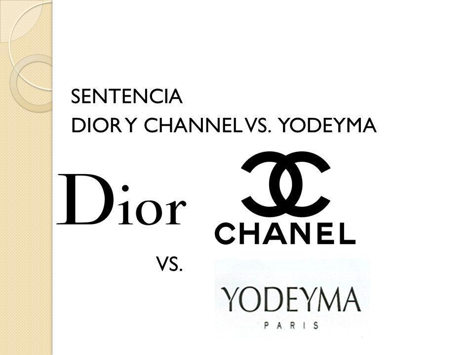 SENTENCIA DIOR Y CHANNEL VS. YODEYMA VS.