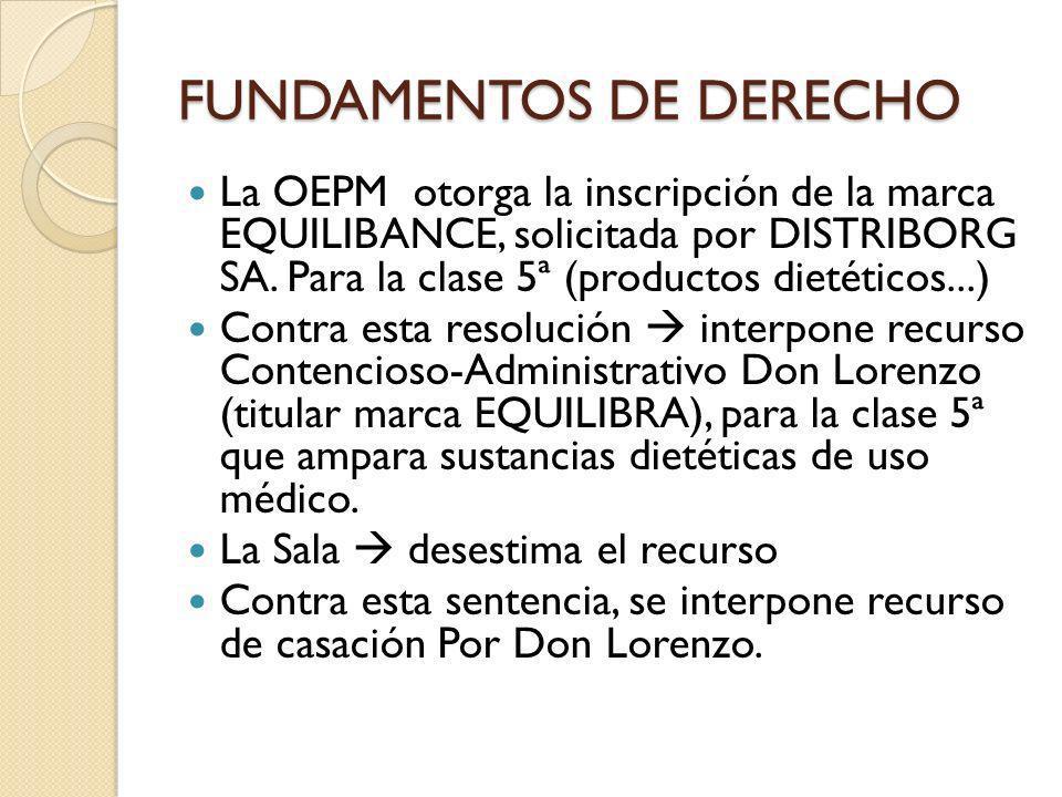 FUNDAMENTOS DE DERECHO La OEPM otorga la inscripción de la marca EQUILIBANCE, solicitada por DISTRIBORG SA. Para la clase 5ª (productos dietéticos...)
