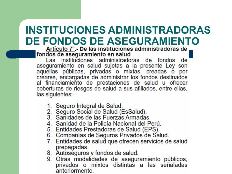 INSTITUCIONES ADMINISTRADORAS DE FONDOS DE ASEGURAMIENTO