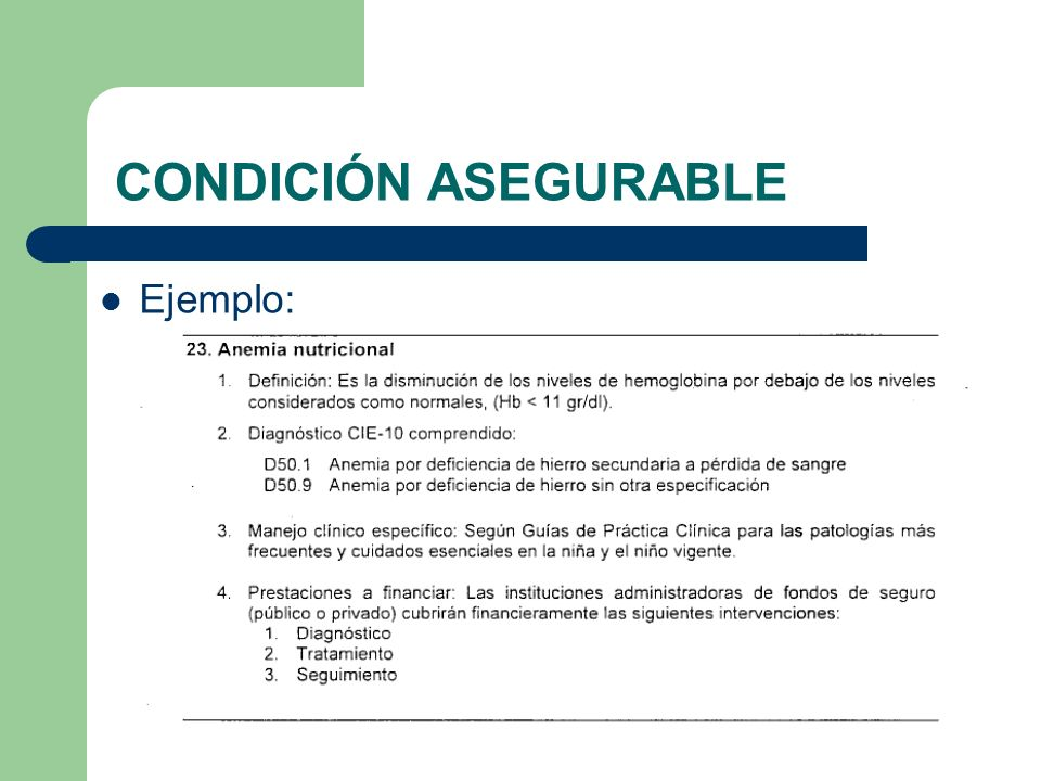 CONDICIÓN ASEGURABLE Ejemplo: