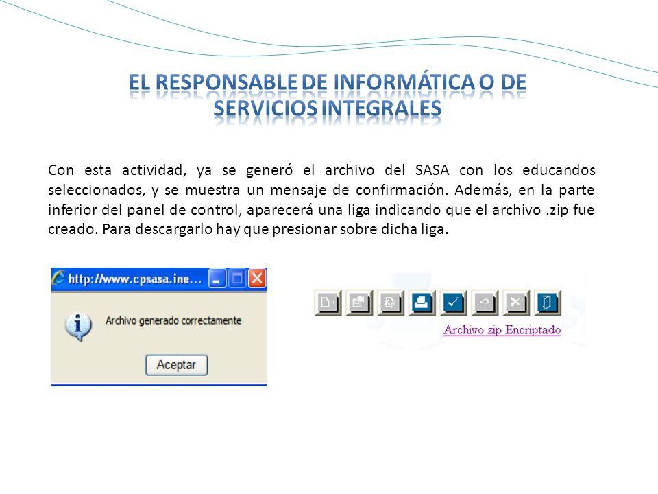 Con esta actividad, ya se generó el archivo del SASA con los educandos seleccionados, y se muestra un mensaje de confirmación.