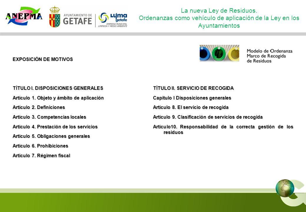 EXPOSICIÓN DE MOTIVOS TÍTULO I. DISPOSICIONES GENERALES Artículo 1. Objeto y ámbito de aplicación Artículo 2. Definiciones Artículo 3. Competencias lo