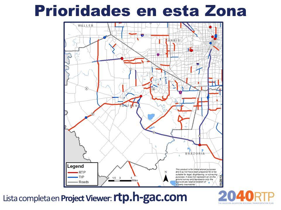 Prioridades en esta Zona Lista completa en Project Viewer: rtp.h-gac.com