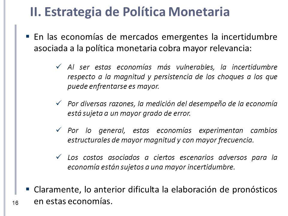 En las economías de mercados emergentes la incertidumbre asociada a la política monetaria cobra mayor relevancia: Al ser estas economías más vulnerabl