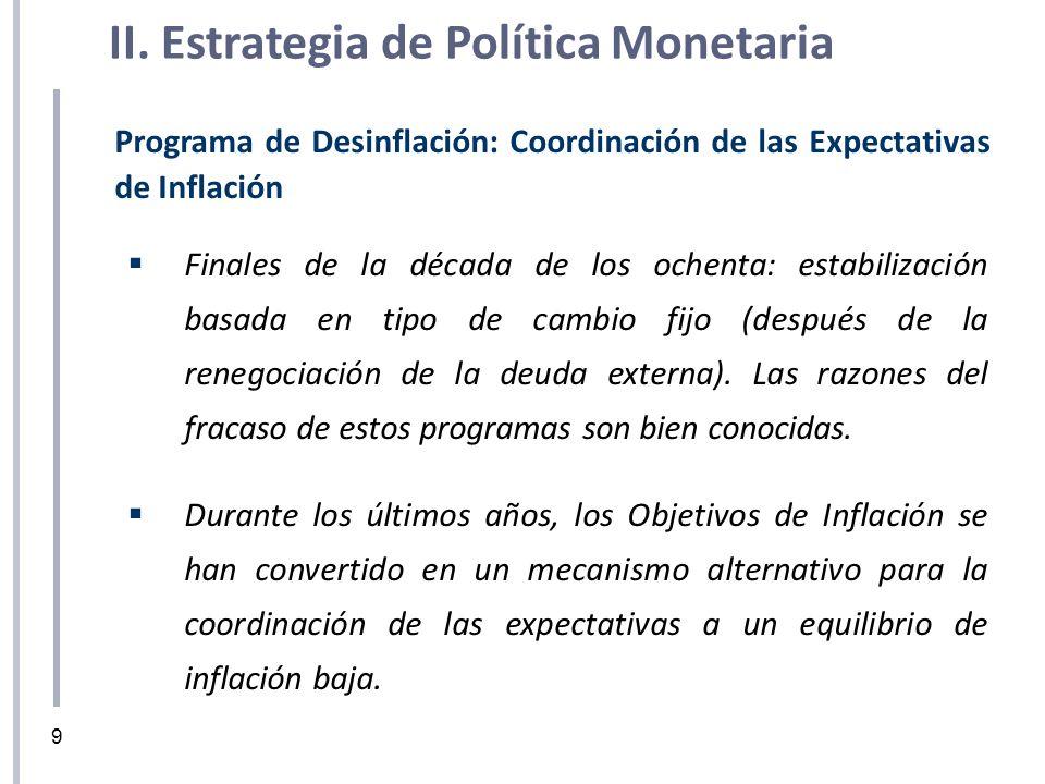 Programa de Desinflación: Coordinación de las Expectativas de Inflación Finales de la década de los ochenta: estabilización basada en tipo de cambio f
