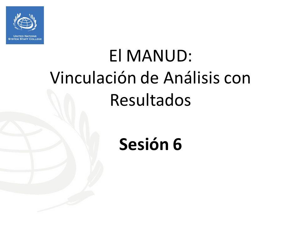 El MANUD: Vinculación de Análisis con Resultados Sesión 6