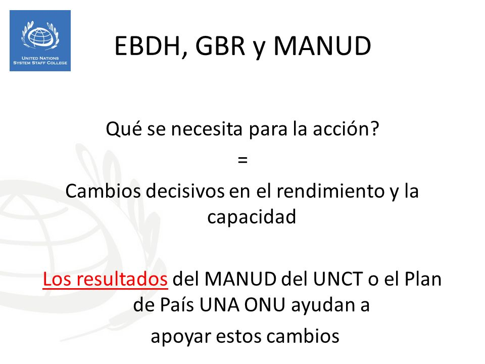 EBDH, GBR y MANUD Qué se necesita para la acción.