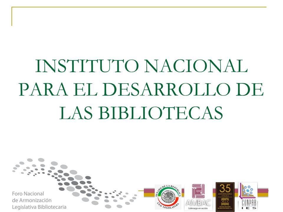 INSTITUTO NACIONAL PARA EL DESARROLLO DE LAS BIBLIOTECAS