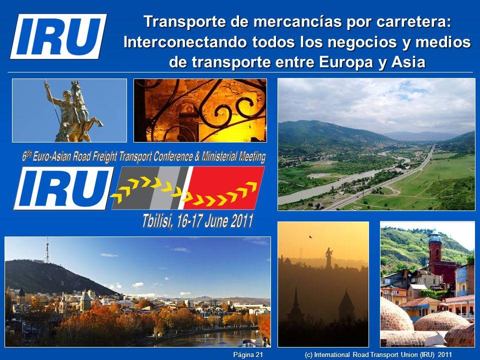 Transporte de mercancías por carretera: Interconectando todos los negocios y medios de transporte entre Europa y Asia Página 21 (c) International Road