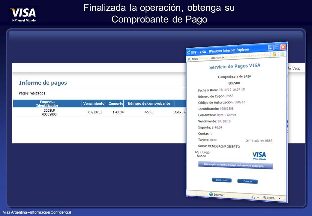 Visa Argentina – Información Confidencial Finalizada la operación, obtenga su Comprobante de Pago