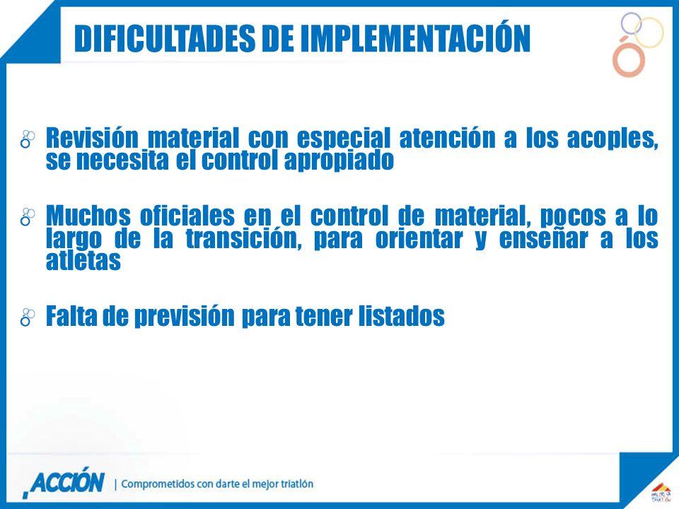 Revisión material con especial atención a los acoples, se necesita el control apropiado Muchos oficiales en el control de material, pocos a lo largo d