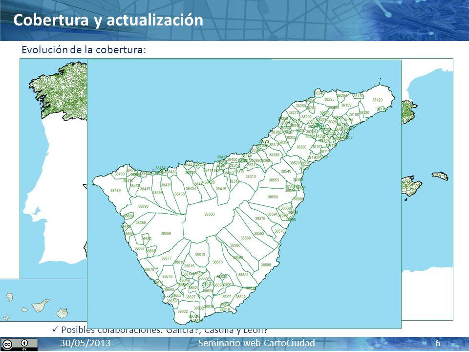 CartoCiudad: BD oficial de red viaria, cartografía urbana e información censal y postal17 / 10 / 2012 30/05/2013 Seminario web CartoCiudad 6 Últimas a