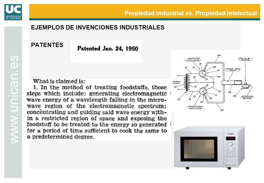 Propiedad Industrial vs. Propiedad Intelectual www.unican.es EJEMPLOS DE INVENCIONES INDUSTRIALES PATENTES