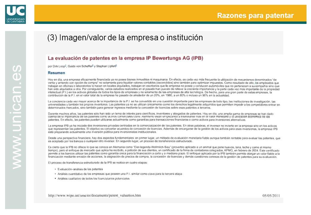 Razones para patentar www.unican.es (3) Imagen/valor de la empresa o institución