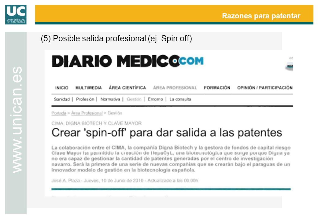Razones para patentar www.unican.es (5) Posible salida profesional (ej. Spin off)