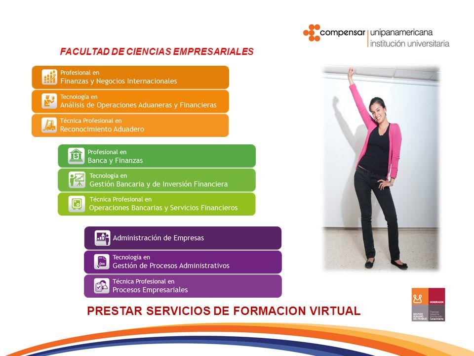 PRESTAR SERVICIOS DE FORMACION VIRTUAL FACULTAD DE COMUNICACION