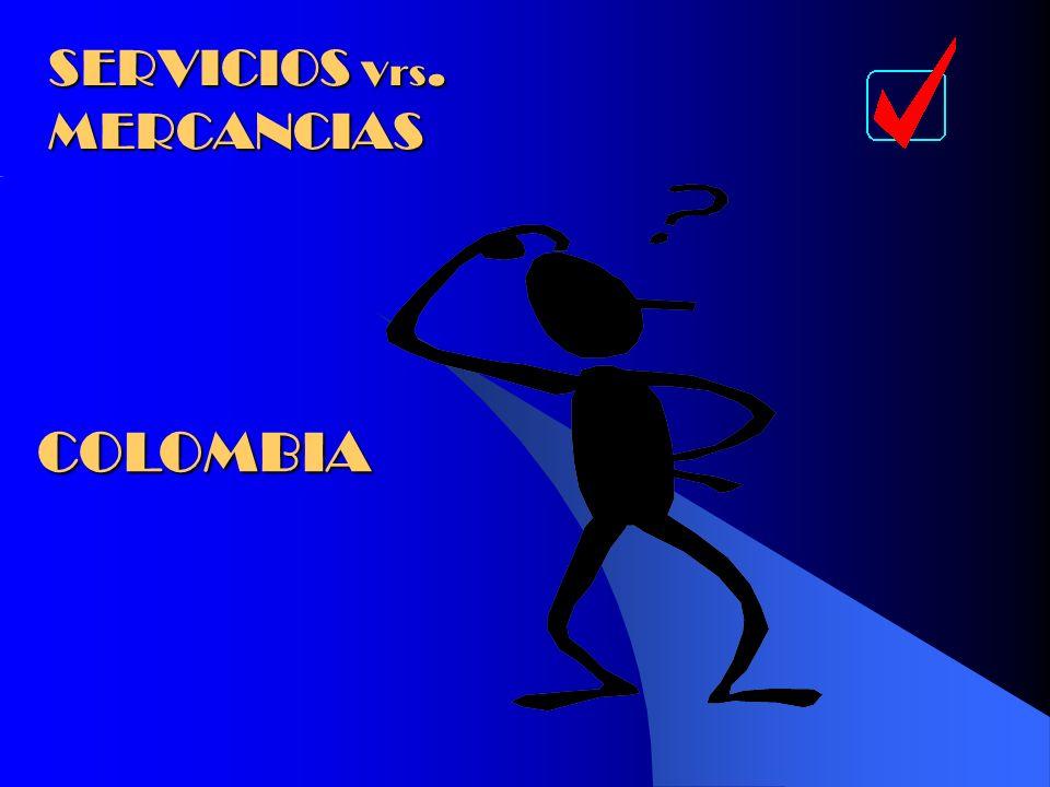 SERVICIOS Vrs. MERCANCIAS COLOMBIA