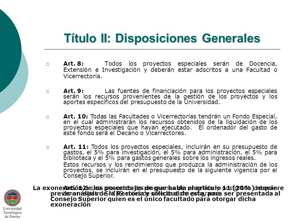 Título II: Disposiciones Generales Art.