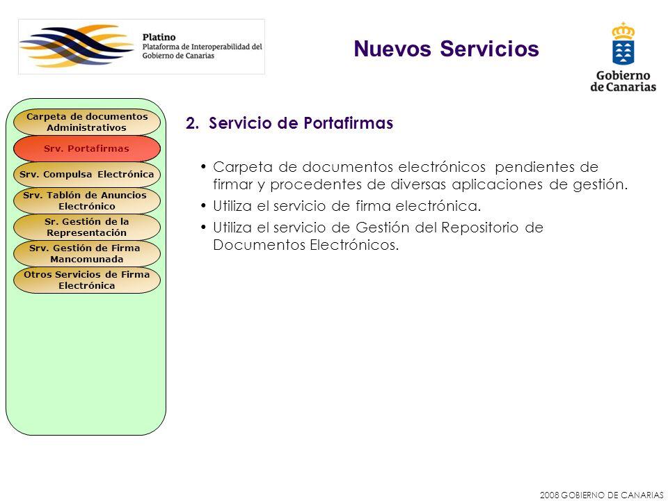 2008 GOBIERNO DE CANARIAS 2. Servicio de Portafirmas Carpeta de documentos electrónicos pendientes de firmar y procedentes de diversas aplicaciones de