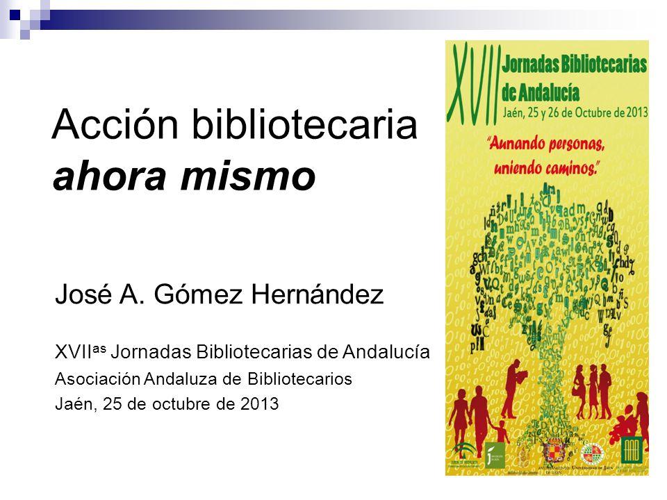 Acción bibliotecaria ahora mismo José A.