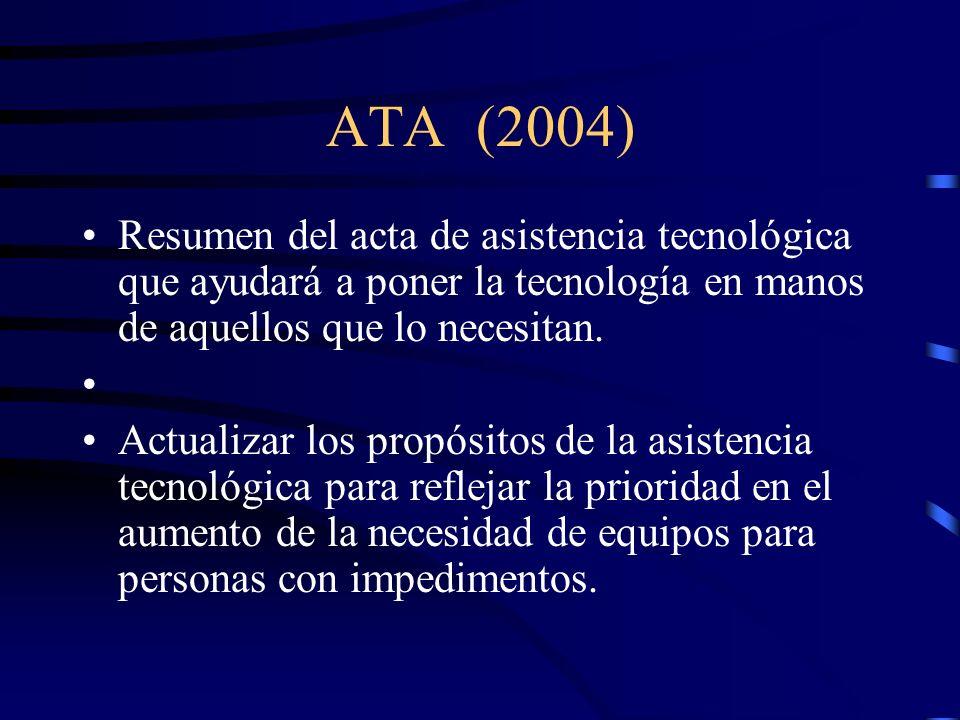 Work Investment Act (WIA) (1998) Provee un sistema para el desarrollo de la fuerza trabajadora comprensible, accesible, focalizada en el cliente que s