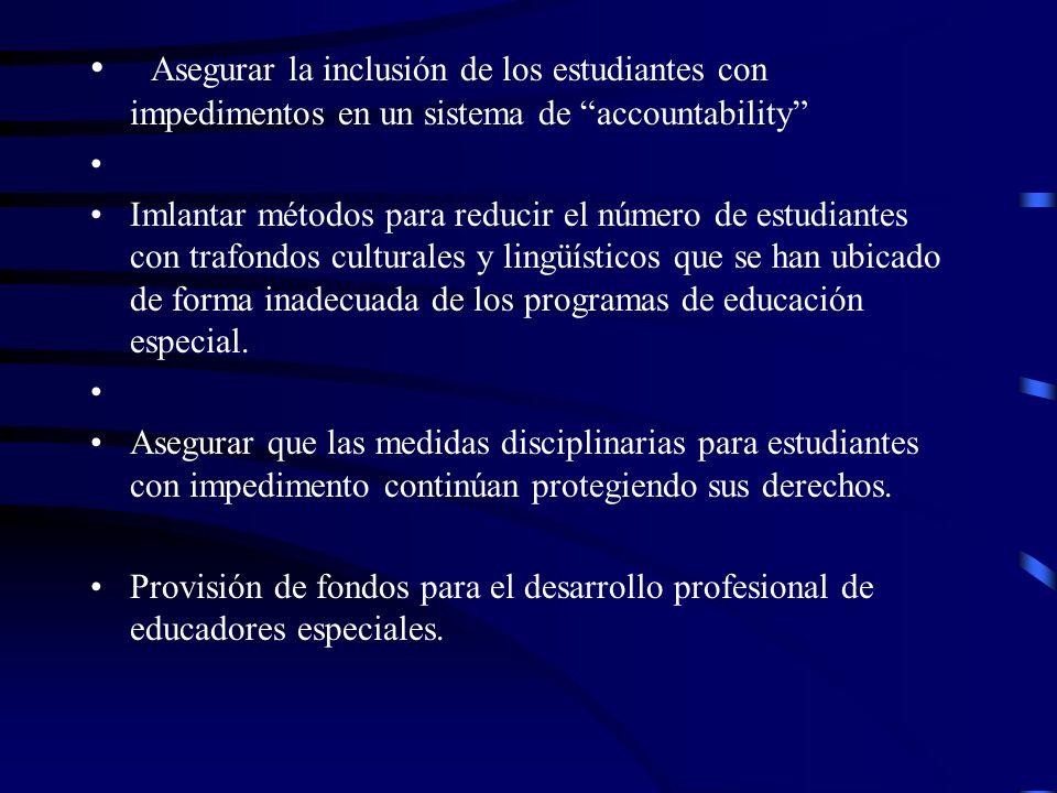 Re autorización de IDEA (2004) Cambios propuestos Hace referencia a la provisión de incentivos a programas de lectura sustentados científicamente como