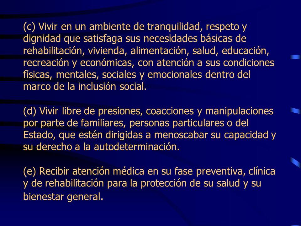 Derechos generales de las Personas con Impedimentos(Art.4) (a) Que se le garanticen plenamente todos los derechos, beneficios, responsabilidades y pri
