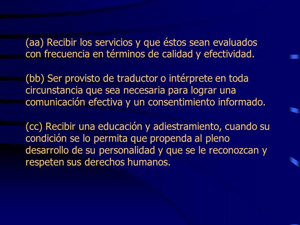 (x) Presentar quejas o querellas con relación a la violación de los derechos descritos en esta Ley y que la misma sea dilucidada en un procedimiento i