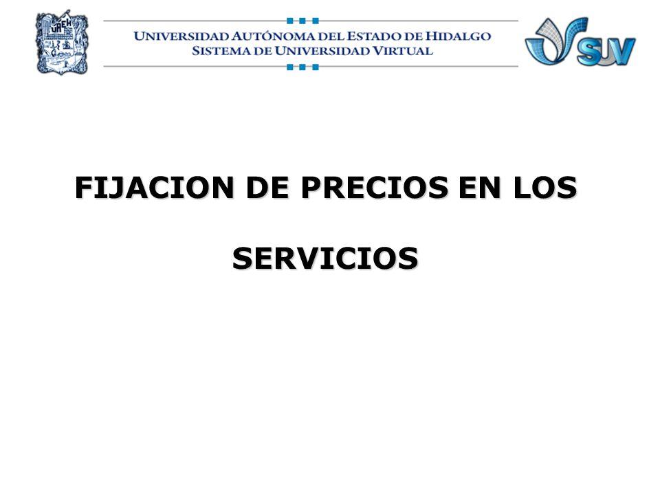 FIJACION DE PRECIOS EN LOS SERVICIOS