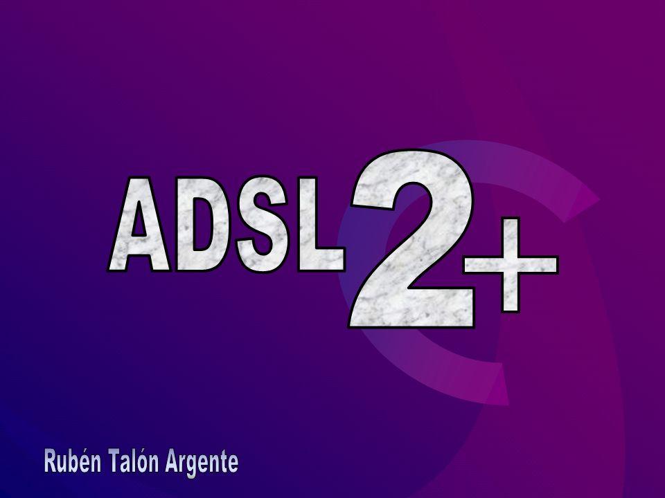 Servicios Conectados a la misma línea: ADSL2+ asigna trozos del ancho de banda a cada aplicación según la carga que requiera Mejora interna: Inicialización del modem, funcionamiento de la línea y conexión usuario-operadora Corrección de errores: Supervisión en tiempo real del funcionamiento de la línea.