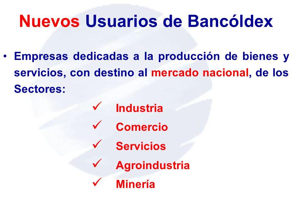 Empresas dedicadas a la producción de bienes y servicios, con destino al mercado nacional, de los Sectores: Industria Comercio Servicios Agroindustria